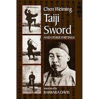 Taiji Sword, Chen Wei-Ming (Author)