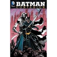 Batman: Contagion, Dennis O'Neil (Author)