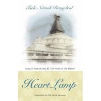 Heart Lamp: The Heart of the Matter and Lamp of Mahamudra, Tsele Natsok Rangdrol (Author)