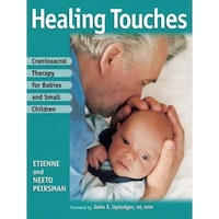 Craniosacral Therapy for Babies and Small Children, Etienne Peirsman, Neeto Peirsman