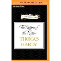 The Return of the Native, Thomas Hardy (Author)