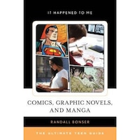 Comics, Graphic Novels, and Manga: The Ultimate Teen Guide, Randall Bonser (Author)