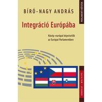 Integráció Európába. Közép-európai képviselők az Európai Parlamentben
