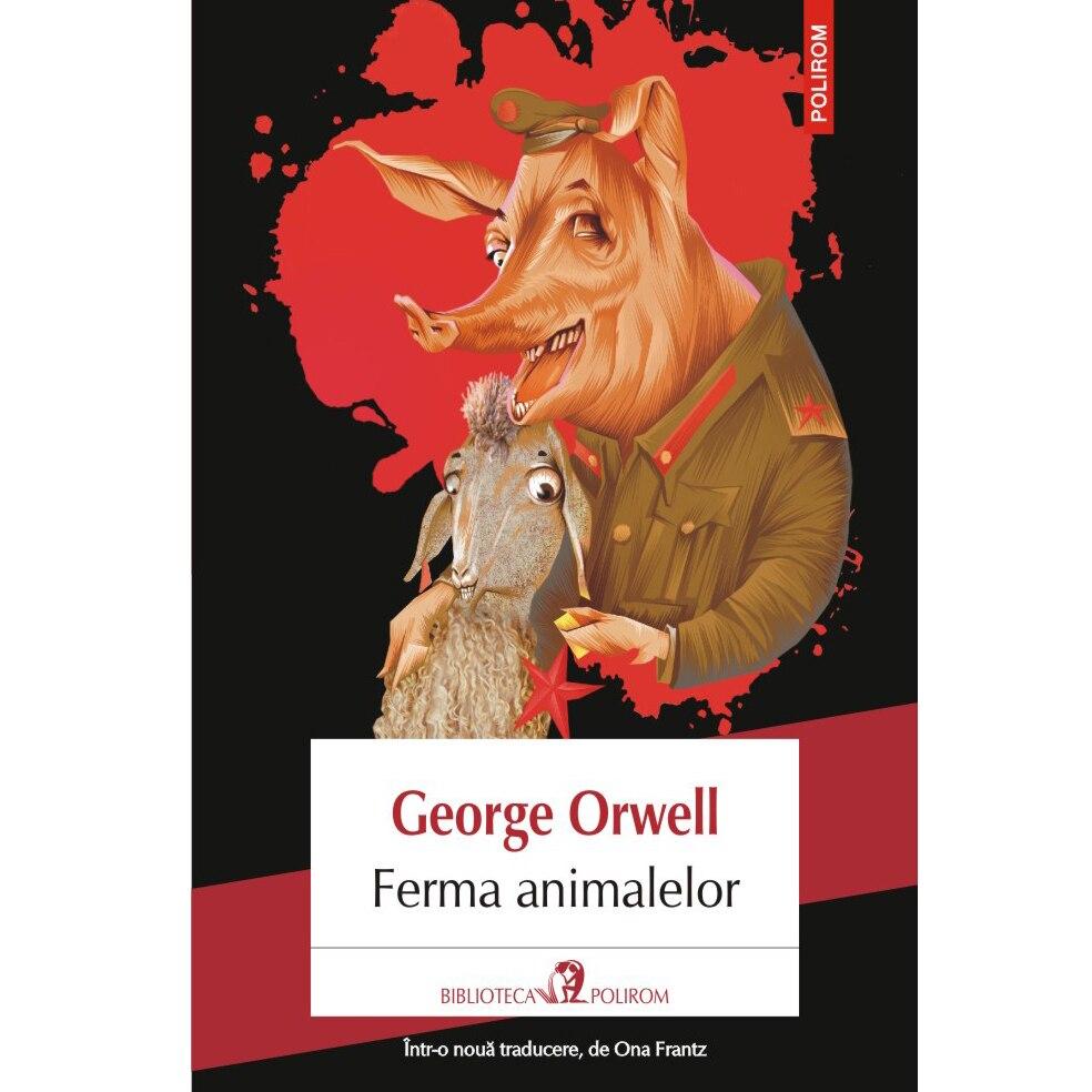 Fotografie Ferma animalelor - George Orwell (editia 2018)
