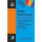 Tratatele Uniunii Europene. Versiune oficiala consolidata - Gabriela Florescu