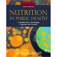 Nutrition in Public Health de Sari Edelstein