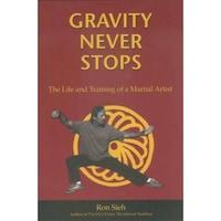 Gravity Never Stops de Ron Sieh