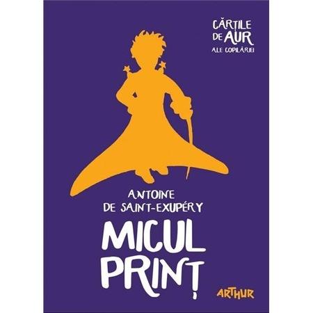 Micul print (Cartile de Aur) - Antoine de Saint-Exupéry