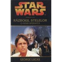 Star Wars - O Noua Speranta - George Lucas