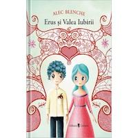 Erus si Valea Iubirii, Alec Blenche
