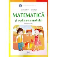 Matematica si explorarea mediului manual pentru clasa I, autor Constanta Balan