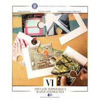 Educatie tehnologica si aplicatii practice manual pentru clasa a VI-a, autor Stela Olteanu