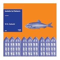 INELELE LUI SATURN [audioART, #05][VINIL], W.G. Sebald