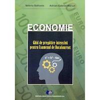 Economie Ghid de pregatire intensiva pentru examenul de bacalaureat, autor Valerius Sofrenie