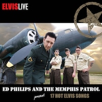 Ed Philips and the Memphis Patrol: Elvis Live (CD) Mystery Gang