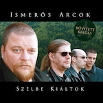 Ismerős Arcok: Szélbe kiáltok (CD - újrakiadás)