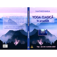 Yoga Clasica in practica, Nathesvara, Editura Ram