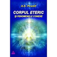 Corpul Eteric, Arthur E. Powell, Editura Ram