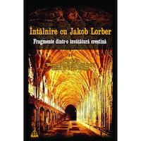Intalnire cu Jakob Lorber, Editura Ram