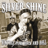 The Silver Shine: Vintage Punk Rock And Roll (CD)