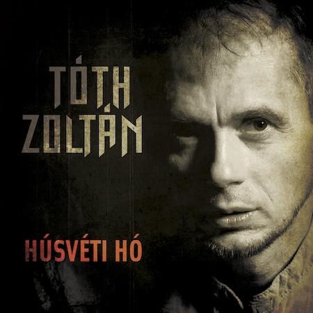 Tóth Zoltán: Húsvéti hó (CD)