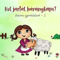 Gyereklemez: Kedvenc gyerekdalaink 2. - Hol jártál báránykám? (CD)