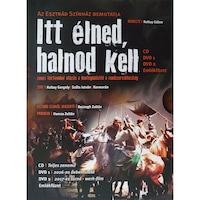 Az Esztrád Színház bemutatja: Itt élned, halnod kell - Zenés történelmi utazás a honfoglalástól a rendszerváltozásig (2DVD+CD)