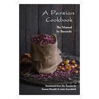 A Persian Cookbook de Bavarchi Baqdadi