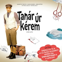 Karinthy Színház Tanár úr kérem – zenés játék (CD)