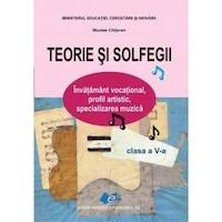 Teorie si solfegii clasa 5 - Nicolae Chitoran