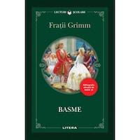 Basme. Fratii Grimm