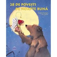 28 De Poveşti De Noapte Buna, Brigitte Weninger Ilustrații: Eve Tharlet