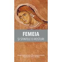 Femeia si sfintele ei rosturi, Editura de Suflet