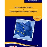 Reglementarea juridica a functiei publice in statele europene