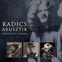 Radics Akusztik - Napfényes éjszaka