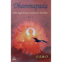 Dhammapada - comentata de OSHO - volumul 1