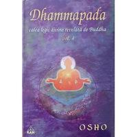 Dhammapada - comentata de OSHO - volumul 4