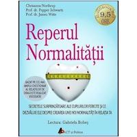 Reperul normalitatii, Audiobook - Chrisanna Northrup, Pepper Schwartz, PhD, and James Witte, PhD
