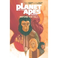 Planet of the Apes: Before the Fall Omnibus de Gabriel Hardman