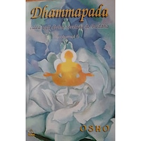 Dhammapada - comentata de OSHO - volumul 6