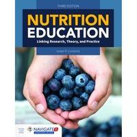 Nutrition Education de Isobel R. Contento