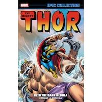 Thor Epic Collection: Into The Dark Nebula de Gerry Conway