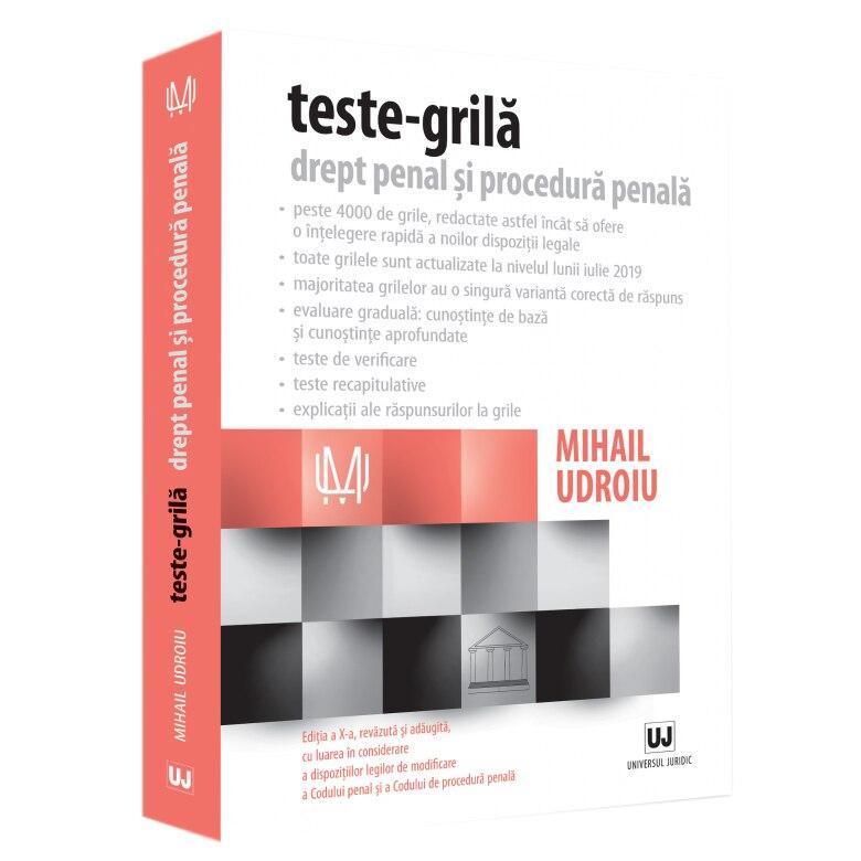 Fotografie Teste-Grila. Drept Penal si Procedura Penala, Ed. A X-A, Mihail Udroiu