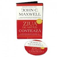 Ziua de astazi conteaza, autor John C. Maxwell - audiobook