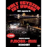 P.Mobil / Mini: Volt egyszer egy Ifipark (DVD)