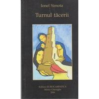 Turnul tacerii - Ionel Simota