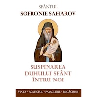 Suspinarea Duhului Sfant intru noi - Sf. Sofronie Saharov