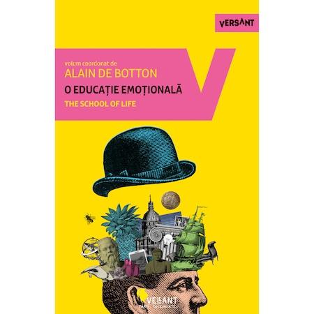 O educatie emotionala. The School of life, Alain de Botton