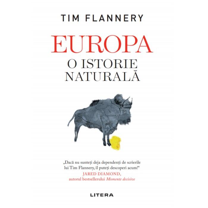 Fotografie Europa. O istorie naturala, Tim Flannery