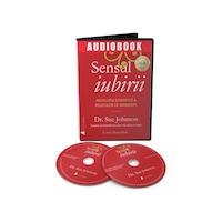 Sensul iubirii, audiobook - autor Dr Sue Johnson